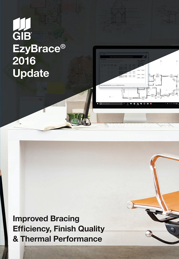 GIB EZYBRACE® SYSTEMS 2016 – UPDATE