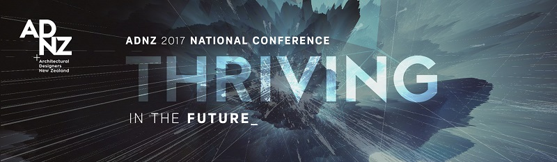 Thriving in the Future – ADNZ 2017 National Conference